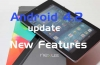 Android 4.2 Update and it's New features
