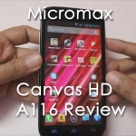 Micromax Canvas HD A116 Full Review